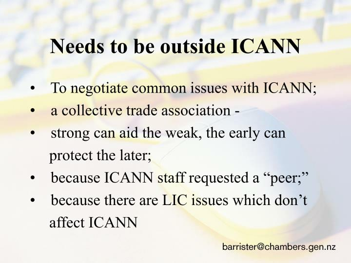 Needs to be outside ICANN