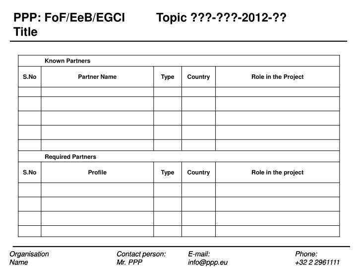PPP: FoF/EeB/EGCITopic ???-???-2012-??
