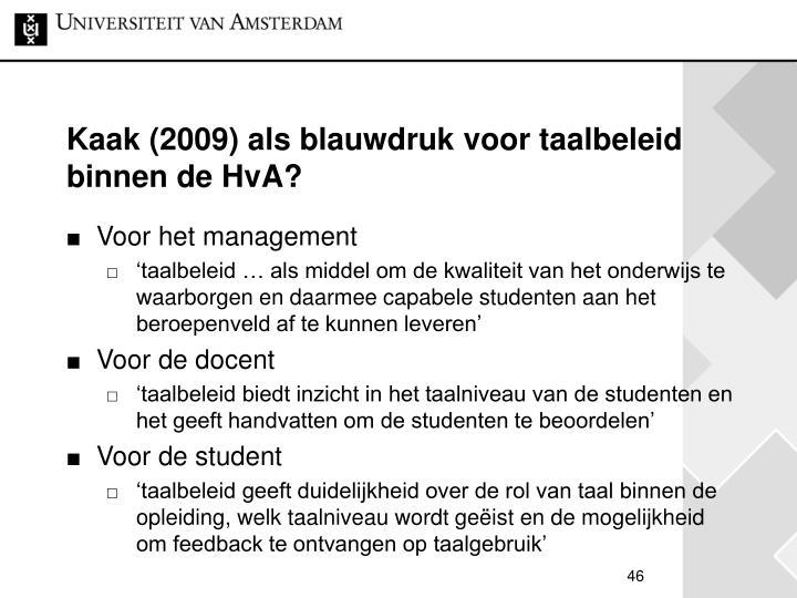 Kaak (2009) als blauwdruk voor taalbeleid binnen de HvA?