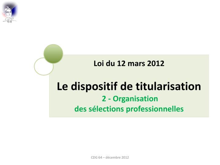 Loi du 12 mars 2012