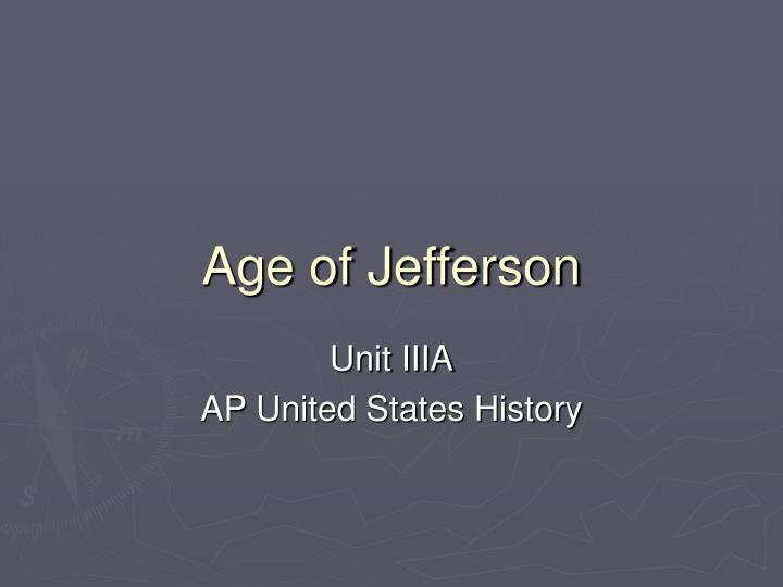 Age of jefferson
