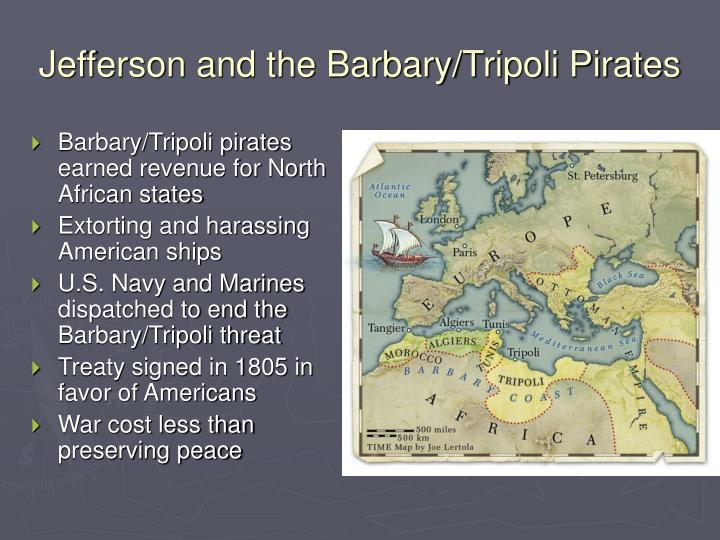 Jefferson and the Barbary/Tripoli Pirates
