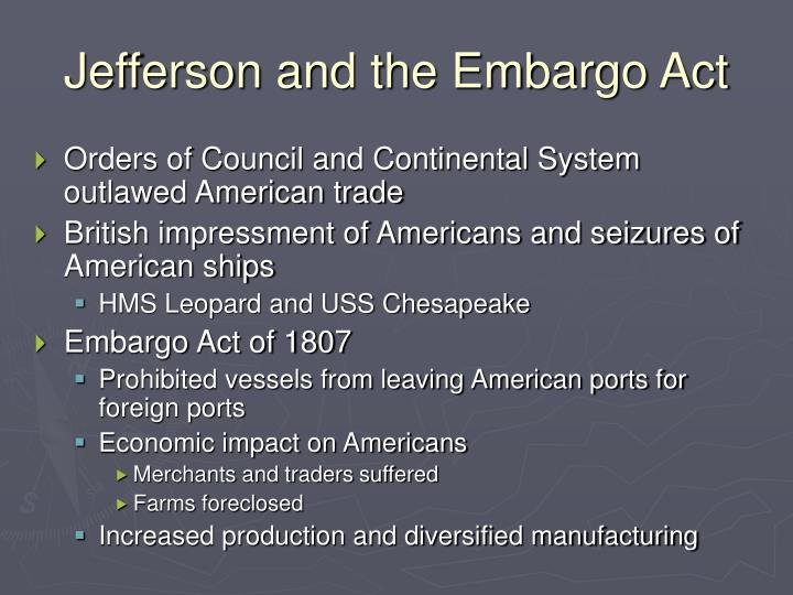 Jefferson and the Embargo Act