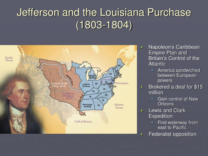 Jefferson and the Louisiana Purchase