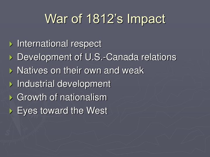 War of 1812's Impact