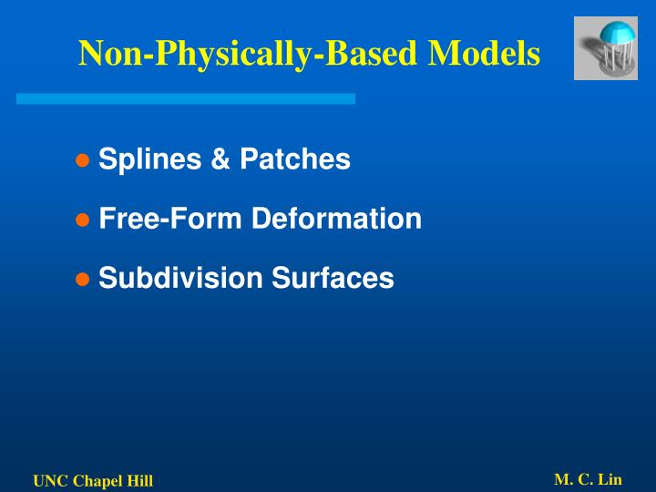 Non-Physically-Based Models
