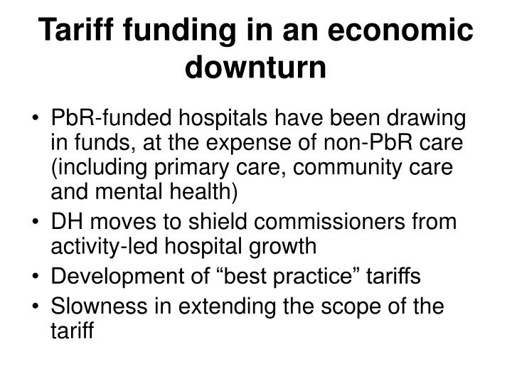 Tariff funding in an economic downturn