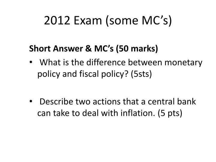 2012 Exam (some MC's)