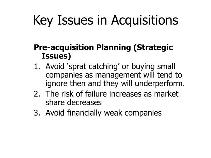 Key Issues in Acquisitions