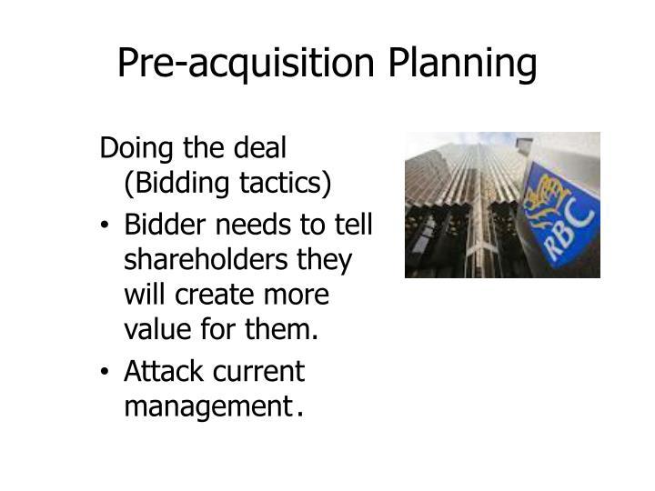 Pre-acquisition Planning