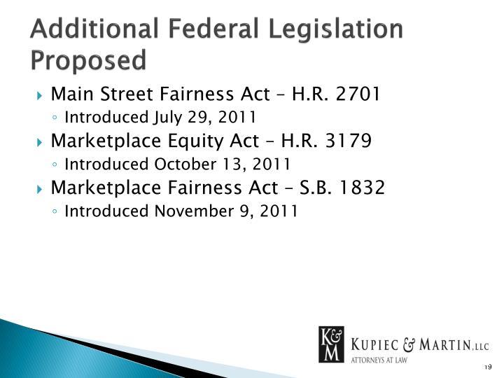 Additional Federal Legislation Proposed