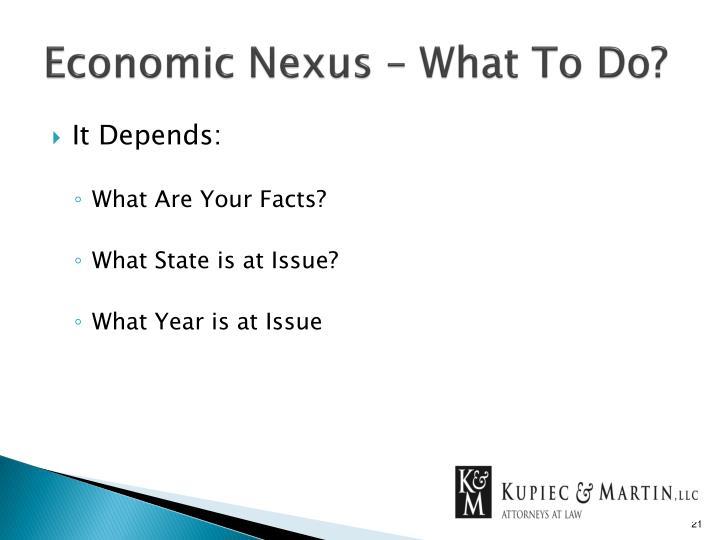Economic Nexus – What To Do?