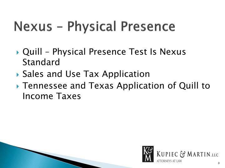 Nexus – Physical Presence