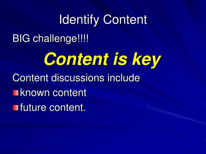 Identify Content