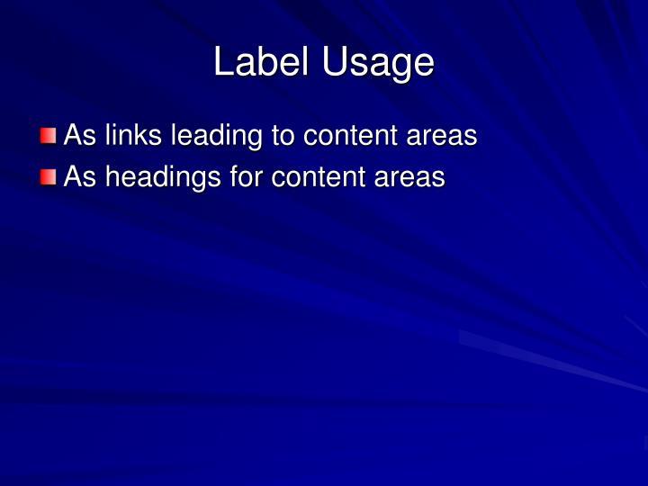 Label Usage