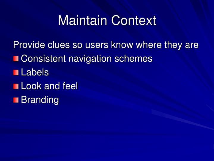 Maintain Context