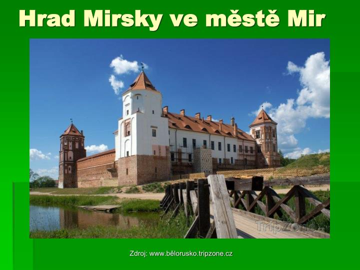 Hrad Mirsky ve městě Mir