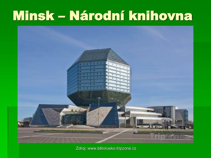 Minsk – Národní knihovna