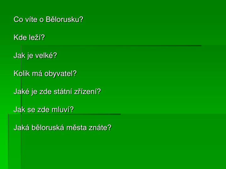 Co víte o Bělorusku?