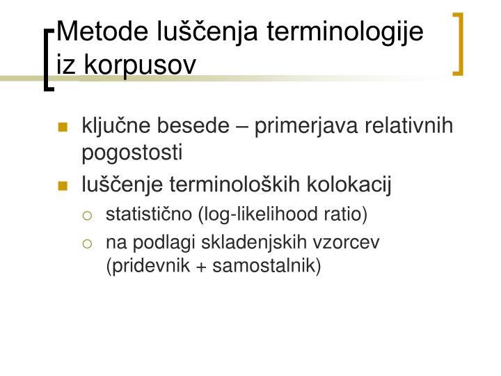 Metode luščenja terminologije iz korpusov