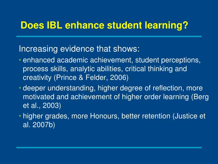 Does IBL enhance student learning?