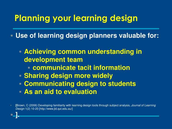 Planning your learning design