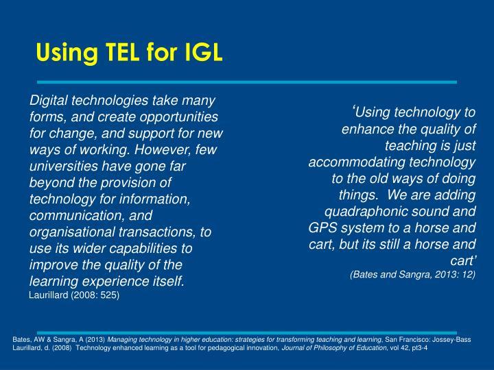 Using TEL for IGL