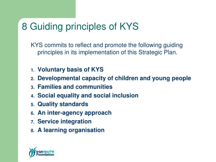 8 Guiding principles of KYS