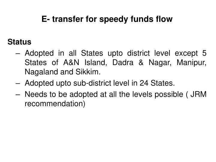 E- transfer for speedy funds flow
