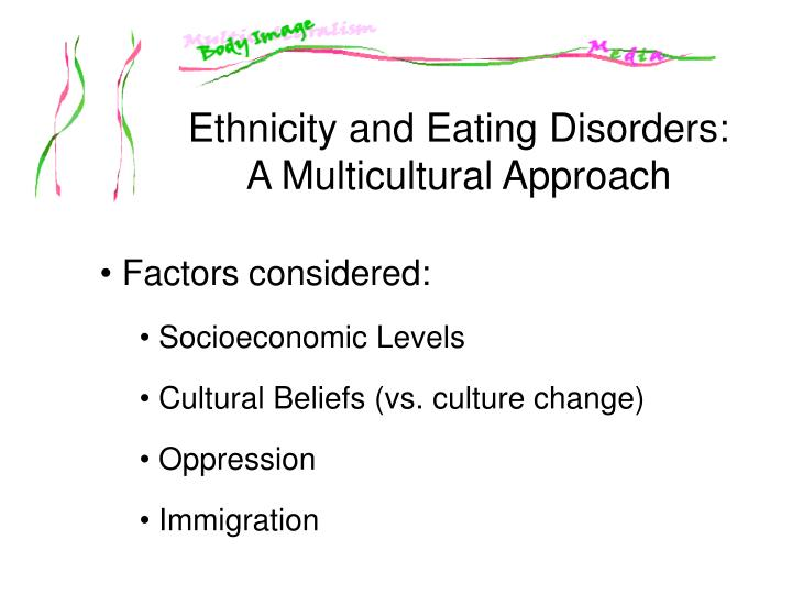 Ethnicity and Eating Disorders: