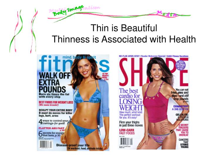 Thin is Beautiful