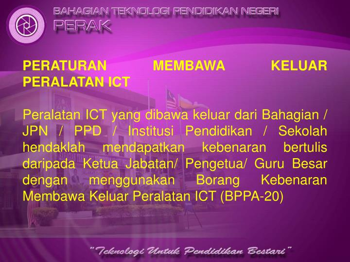 PERATURAN MEMBAWA KELUAR PERALATAN ICT