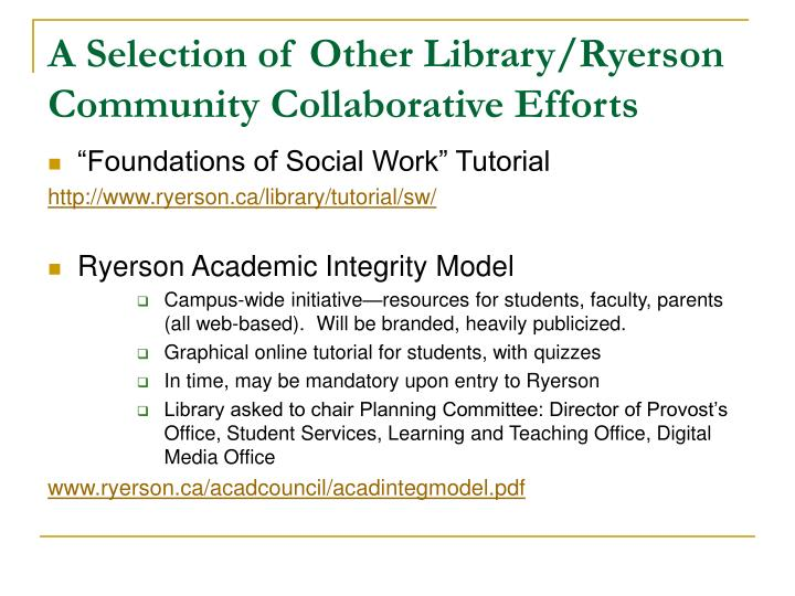A Selection of Other Library/Ryerson Community Collaborative Efforts