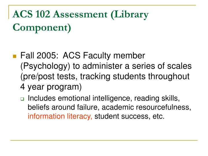 ACS 102 Assessment (Library Component)
