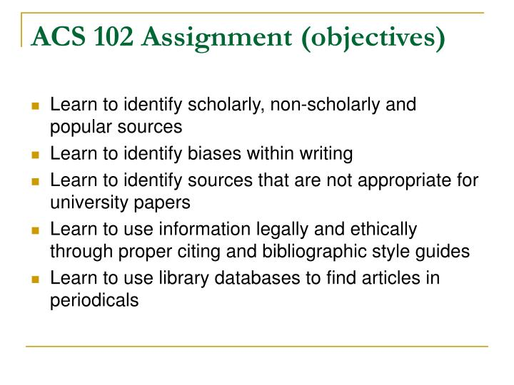 ACS 102 Assignment (objectives)
