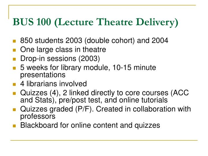BUS 100 (Lecture Theatre Delivery)