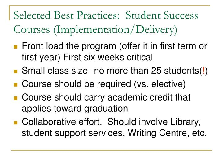 Selected Best Practices:  Student Success Courses (Implementation/Delivery)