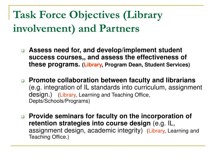 Task Force Objectives (Library involvement) and Partners
