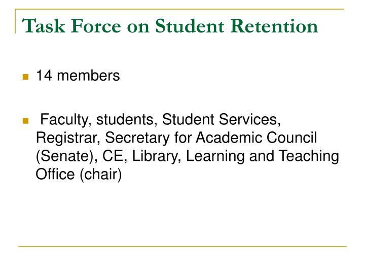 Task Force on Student Retention