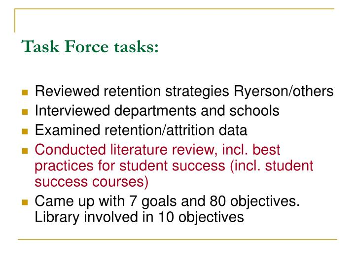 Task Force tasks:
