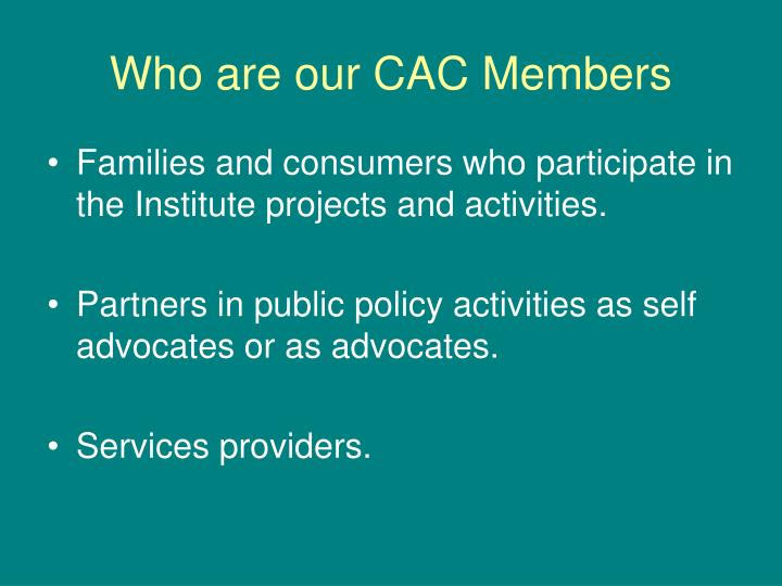 Who are our CAC Members