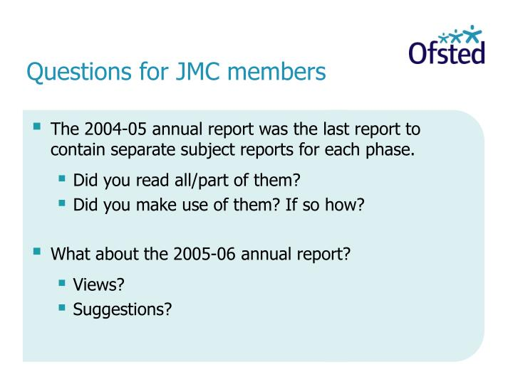 Questions for JMC members