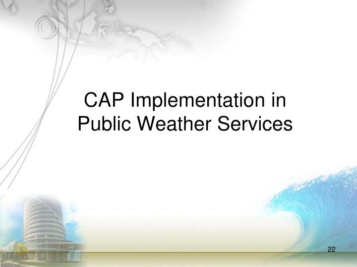 CAP Implementation in