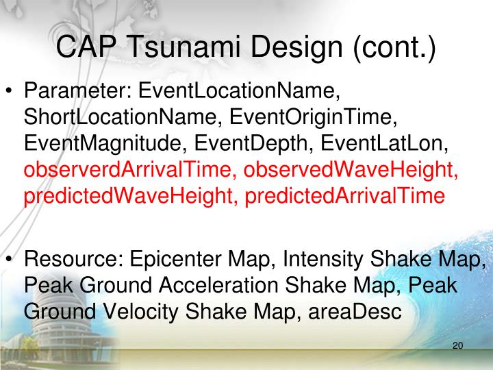 CAP Tsunami Design (cont.)