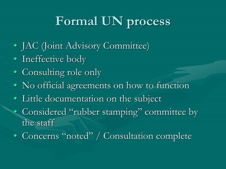 Formal UN process