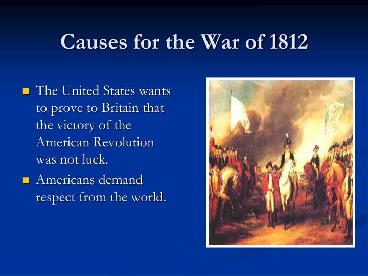 Causes for the War of 1812