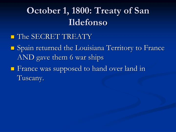 October 1, 1800: Treaty of San Ildefonso