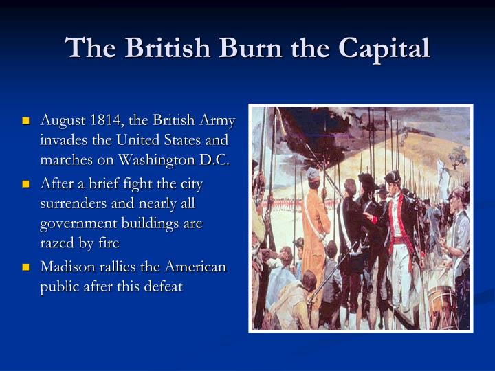 The British Burn the Capital