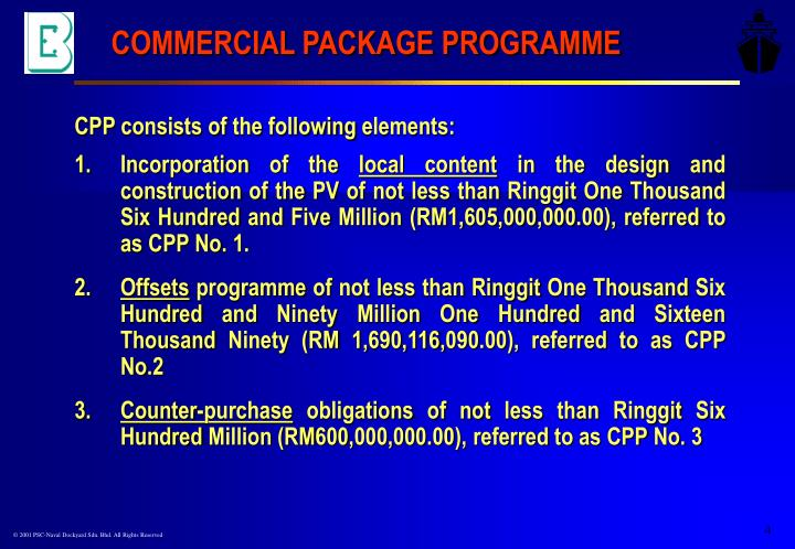COMMERCIAL PACKAGE PROGRAMME