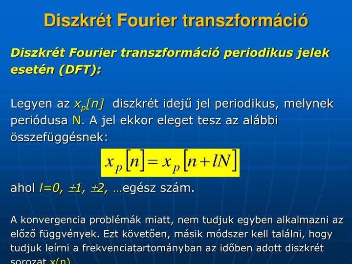 Diszkrét Fourier transzformáció